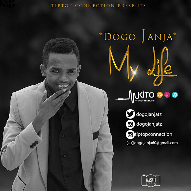 Dogo Janja - My Life | Download Mp3 Audio