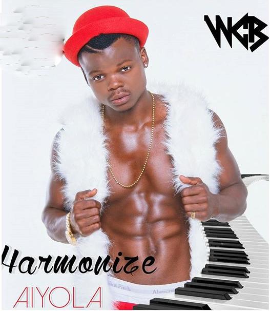 Harmonize - Aiyola | Download mp3 Audio
