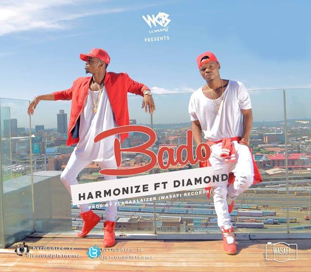 Harmonize Ft Diamond Platnumz - Bado | Download mp3 Audio