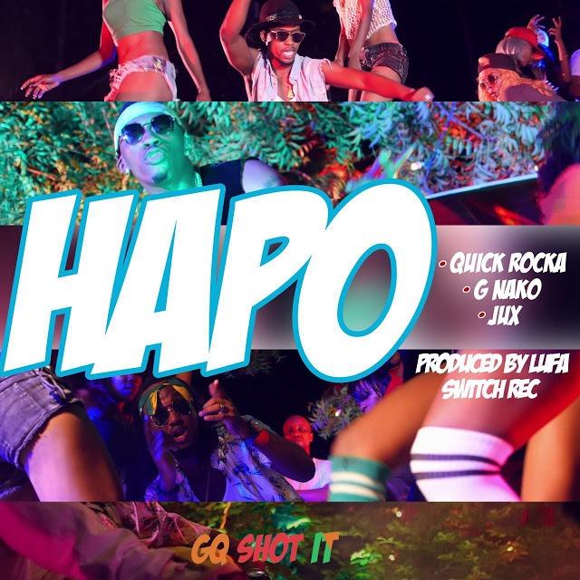 Download Audio: Quick Rocka Ft. G Nako & Jux - Hapo