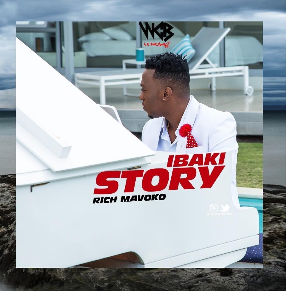 Rich Mavoko - Ibaki Story   Download Mp3
