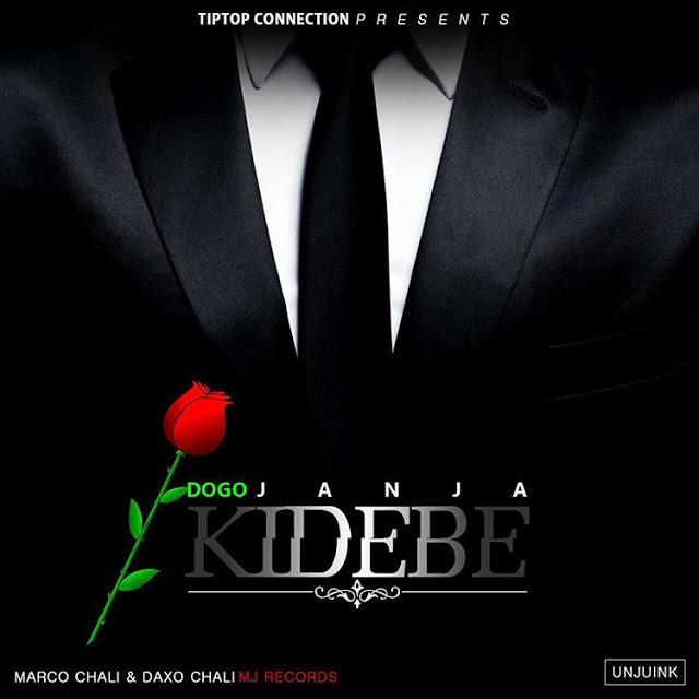 Dogo Janja - Kidebe   Download Mp3 Audio