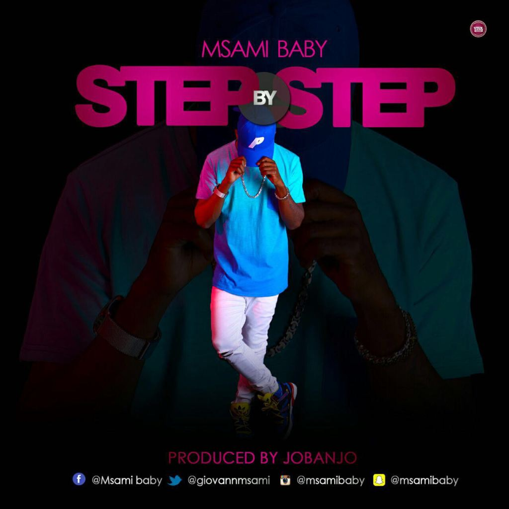 Msami Baby - Step By Step | Download mp3 Audio