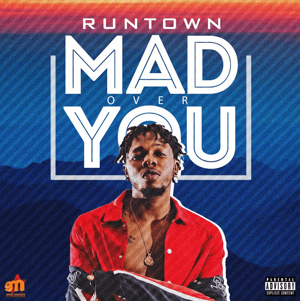Runtown Mad Over You