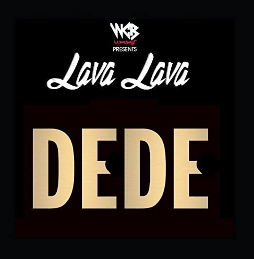 Download Audio: Lava Lava - Dede