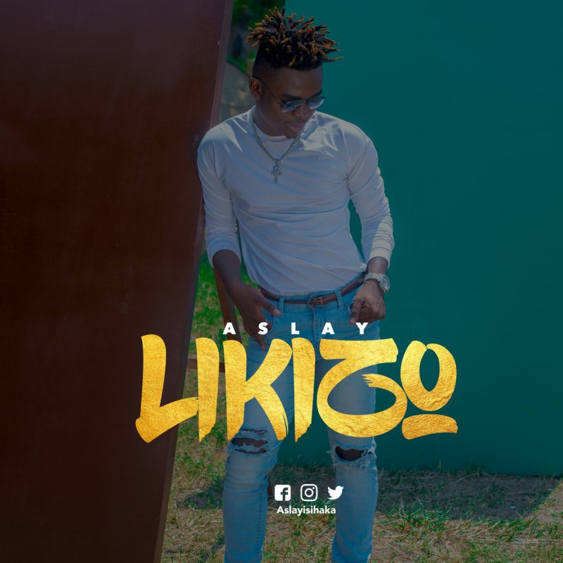Aslay - Likizo | Download mp3