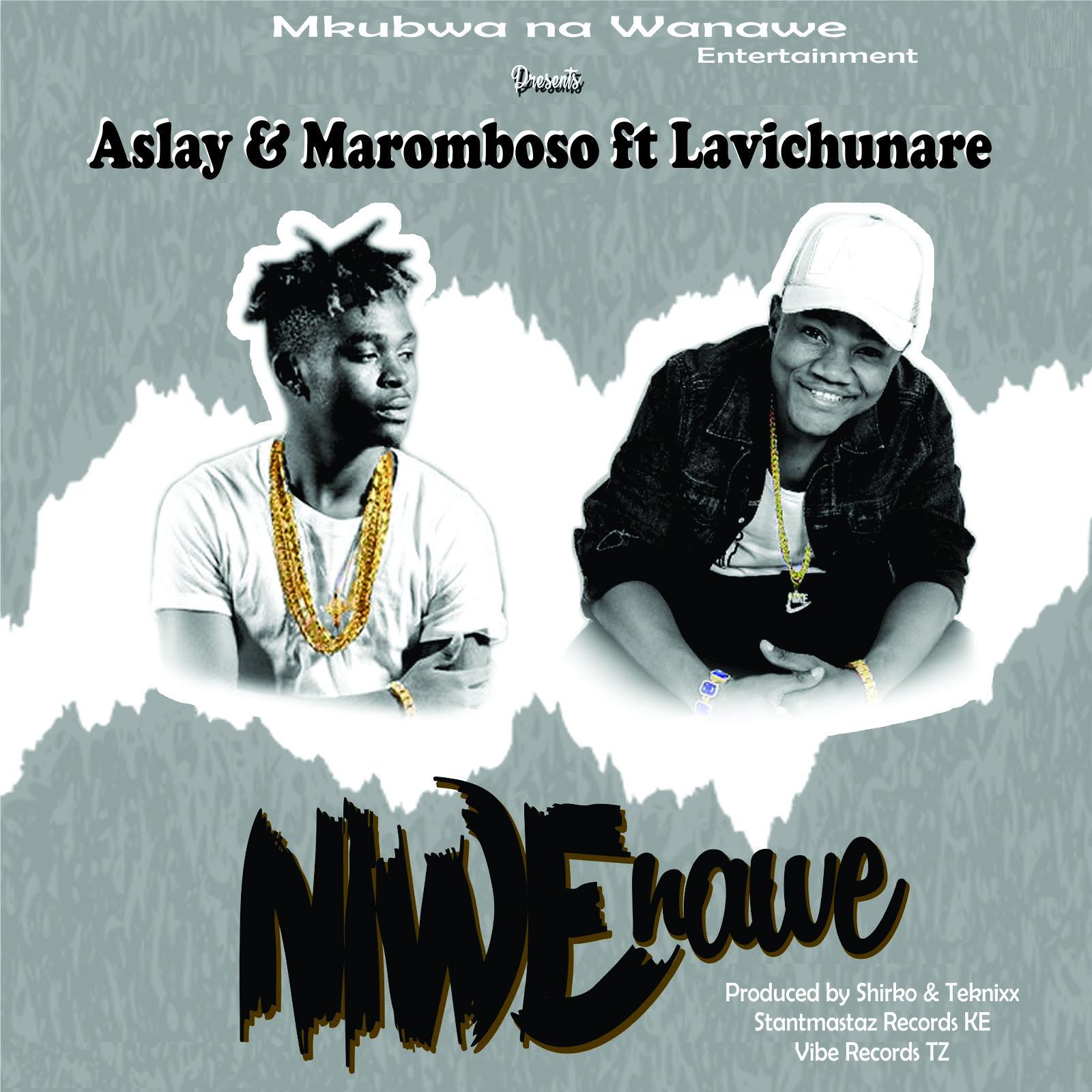 Aslay Ft. Maromboso - Niwe Nawe   Download Mp3