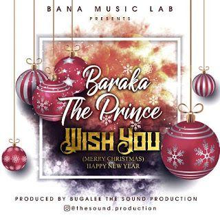 Baraka Da Prince - Wish You