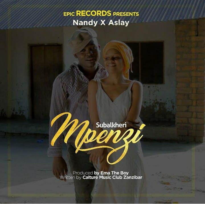 Download Audio: Aslay & Nandy - Subalkheri Mpenzi
