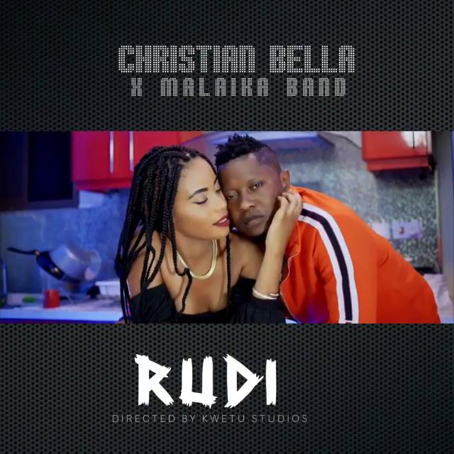 Download Audio Christian Bella Ft Malaika Band - Rudi mp3