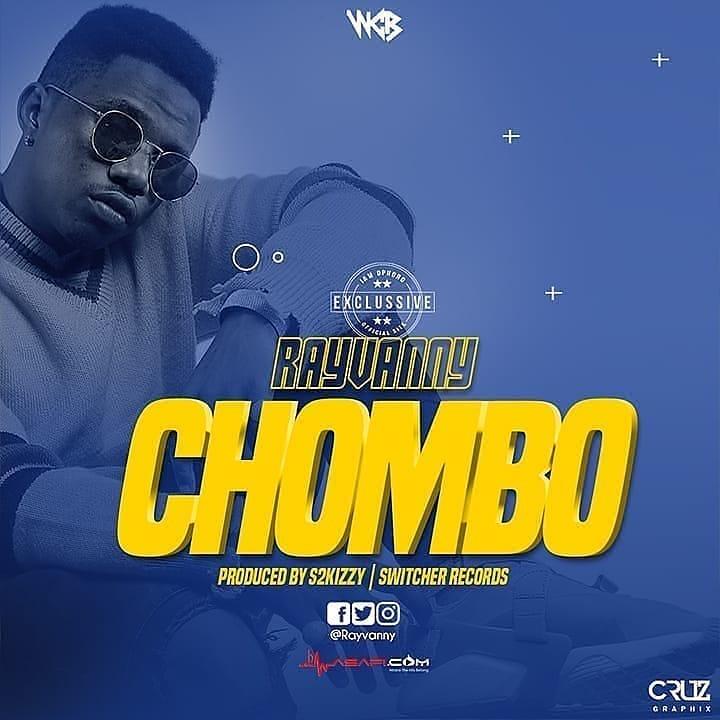 Rayvanny - Chombo