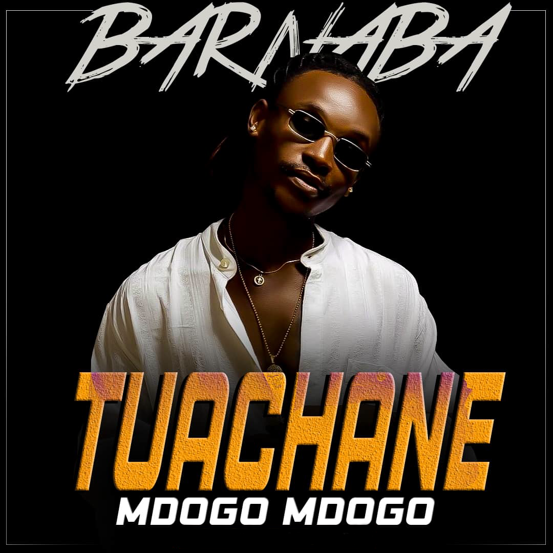 Barnaba - Tuachane Mdogo Mdogo | Download mp3
