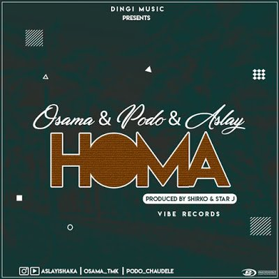 Osama , Podo ft Aslay - Homa Download