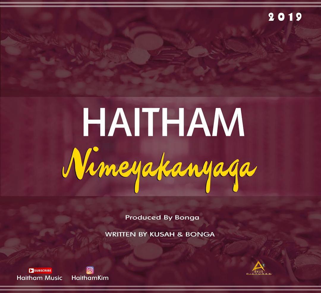 Download Audio: Haitham – Nimeyakanyaga
