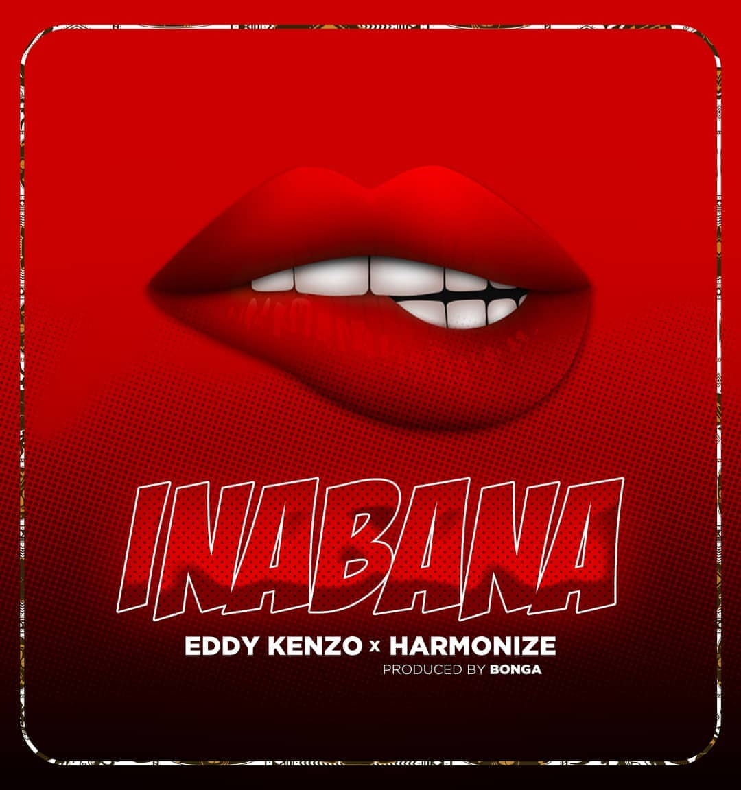 Download Audio: Harmonize X Eddy Kenzo - Inabana