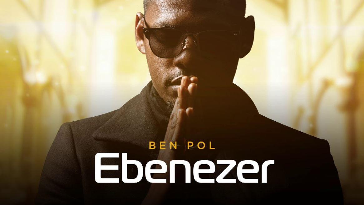 download ben paul ebenezer new song audio