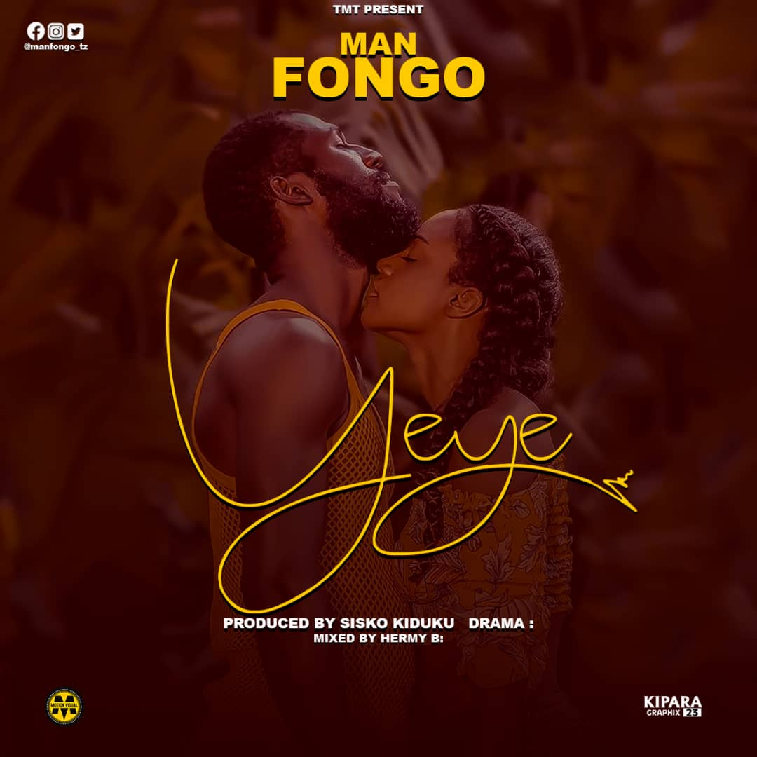 Image result for AUDIO | MAN FONGO – YEYE | Download
