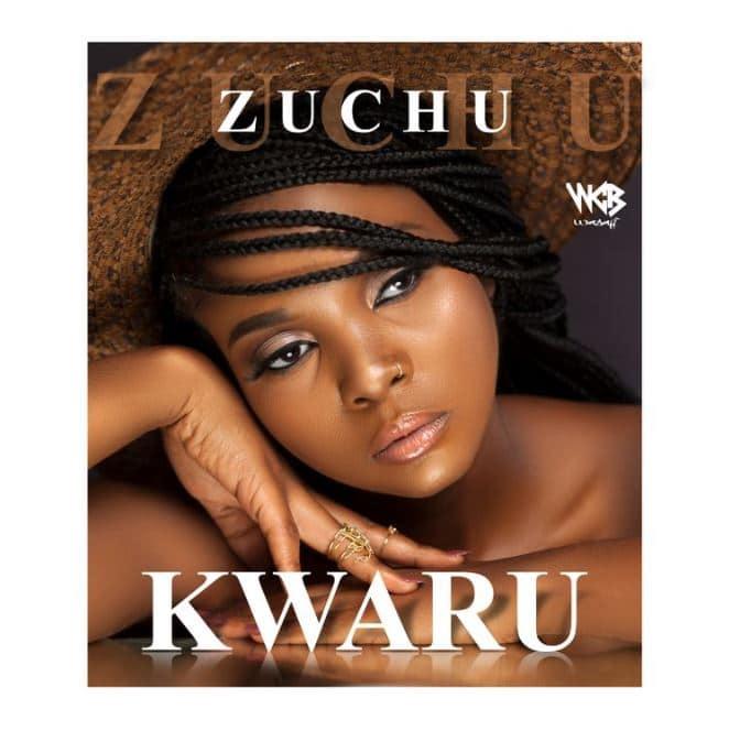 Download   Zuchu – Kwaru   Mp3 Audio