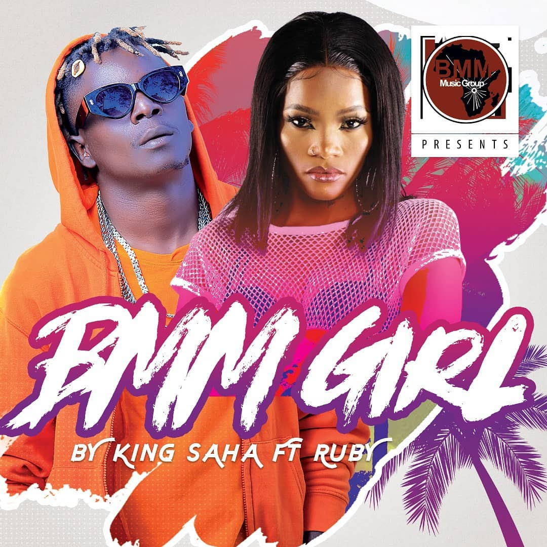 Download Audio King Saha ft Ruby – BMM GIRL