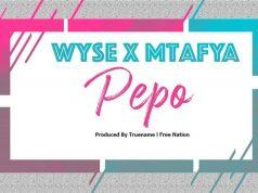 Wyse x Mtafya – Pepo