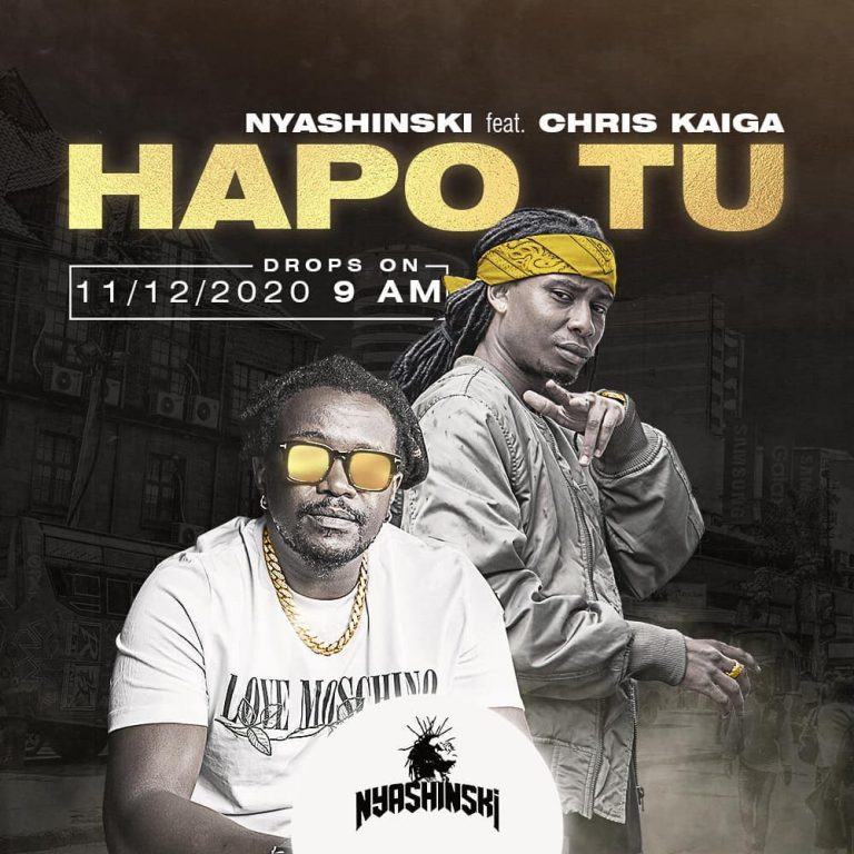 Nyashinski ft Chris Kaiga – Hapo Tu | Dowload