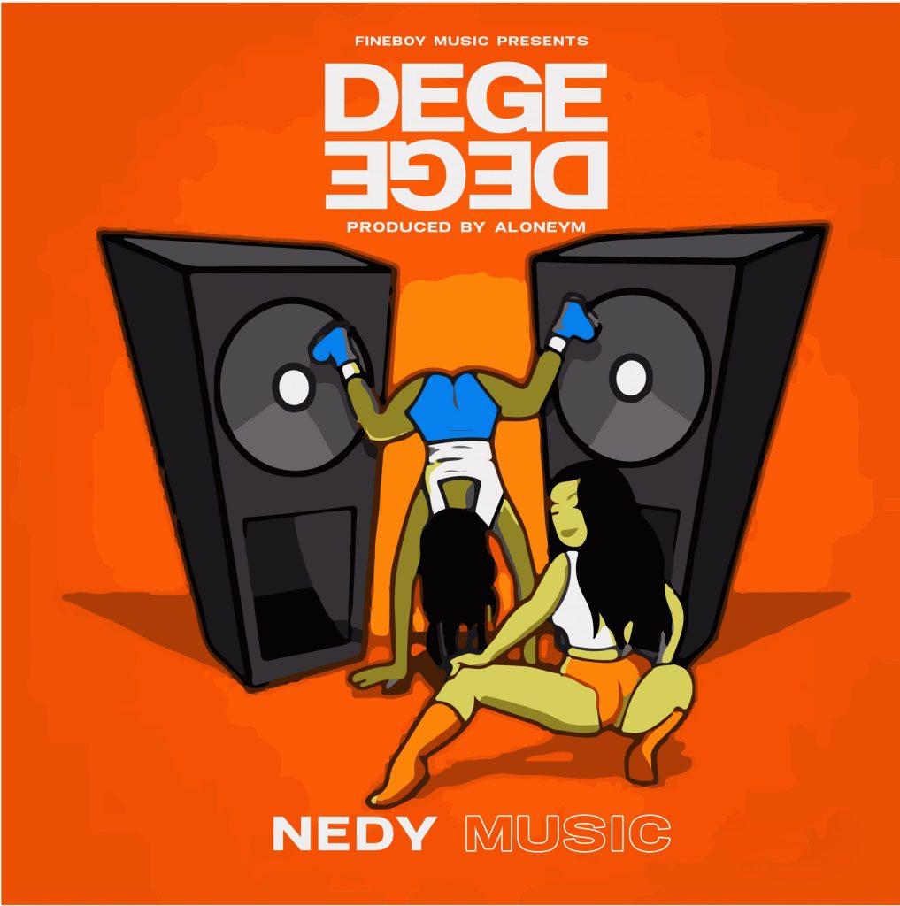 Nedy Music – DegeDege