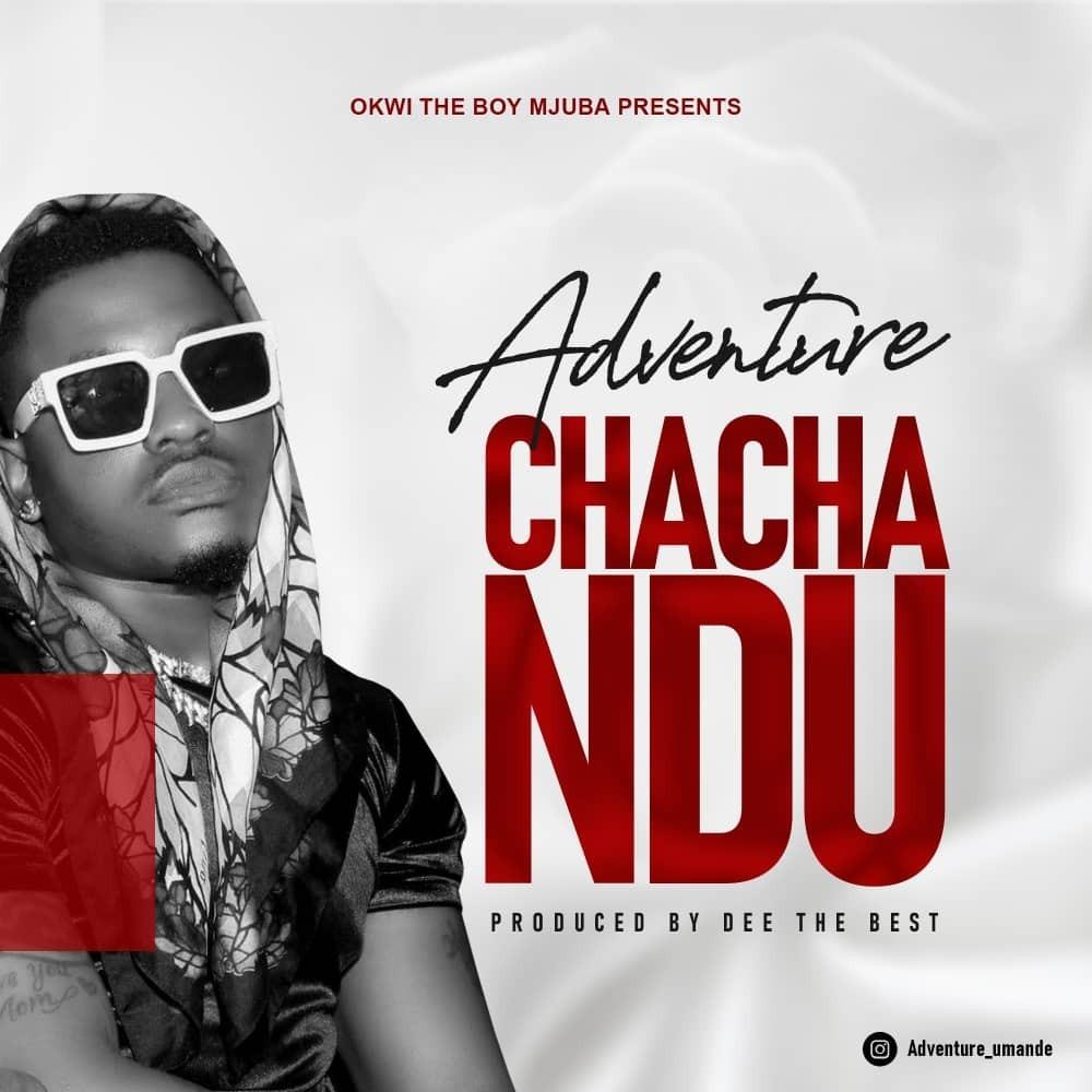 Adventure - Chachandu | Download mp3 Audio