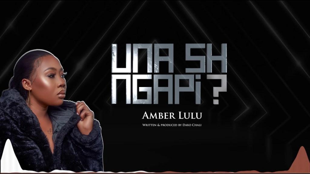 Download | Amber Lulu – Unashingapi [Mp3 Audio]