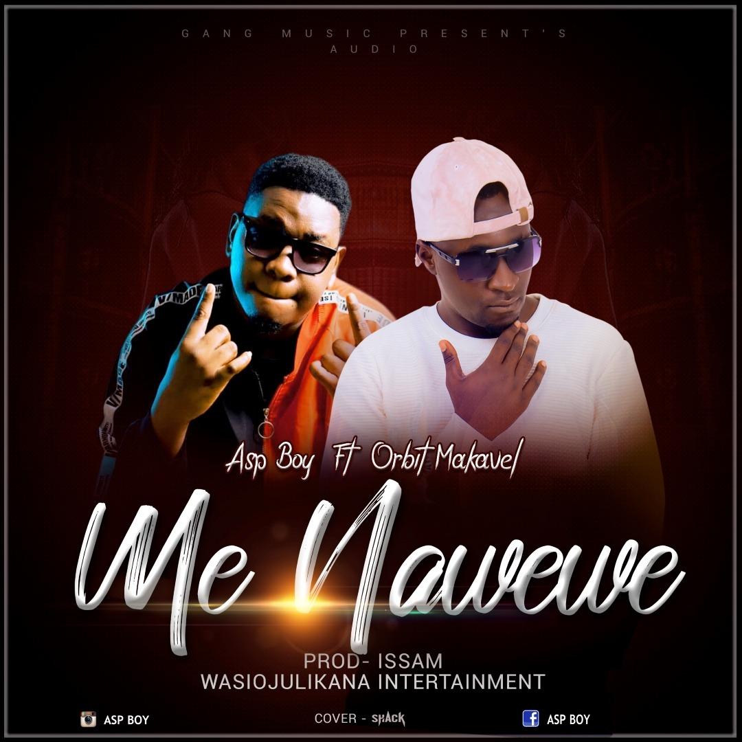 Download audio Asp Boy Ft Orbit Makavel - Me Na Wewe