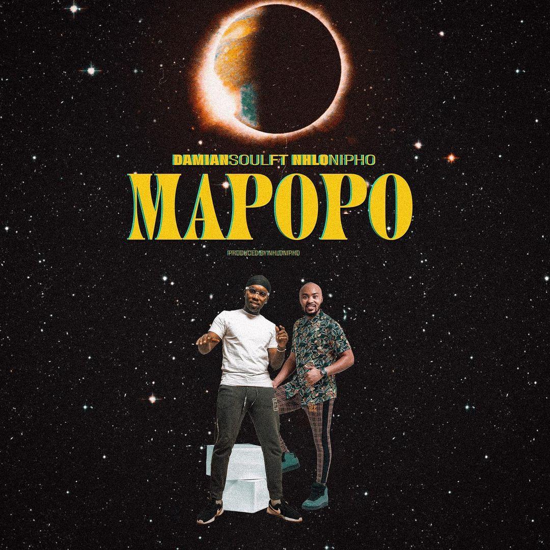 Damian Soul Ft. Nhlonipho – Mapopo