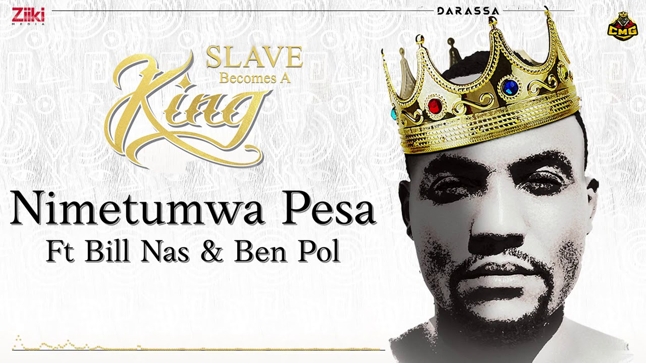 Darassa ft. Bill Nas & Ben Pol - Nimetumwa Pesa | Download mp3 Audio
