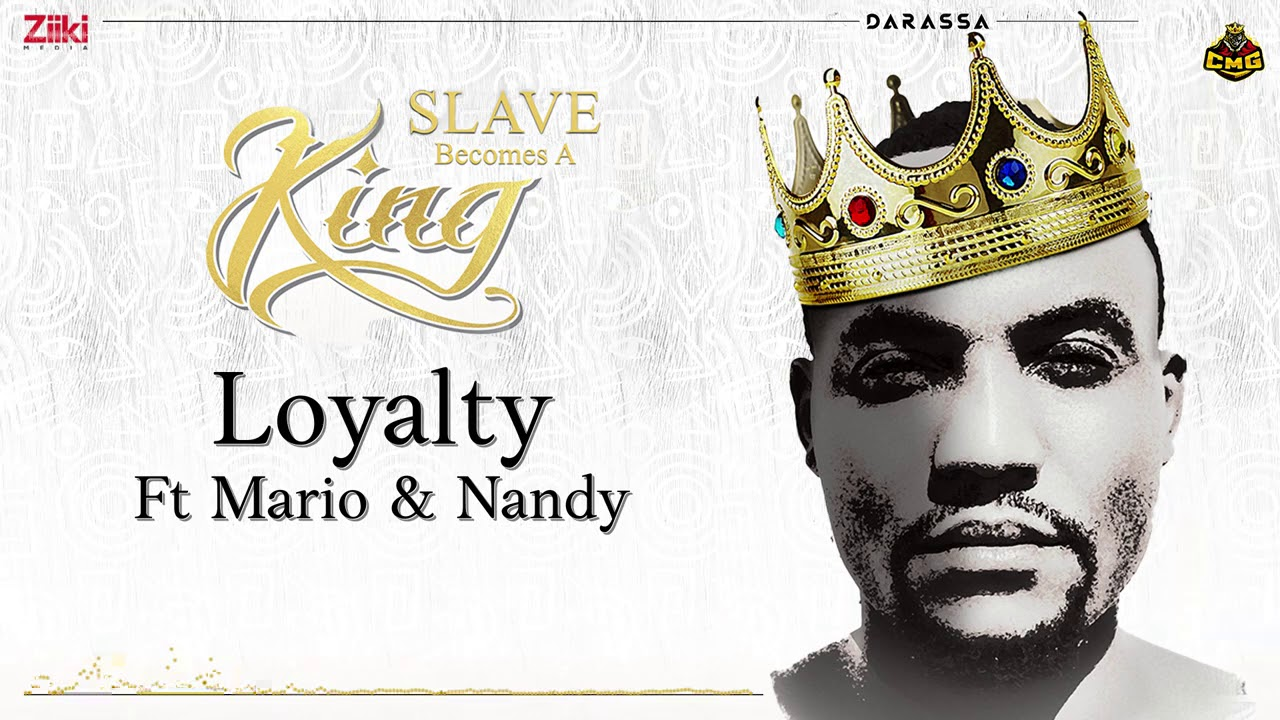 Darassa Ft. Marioo & Nandy – Loyalty | Download mp3 Audio