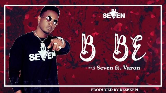 Dj seven Ft. Varon – Bebe