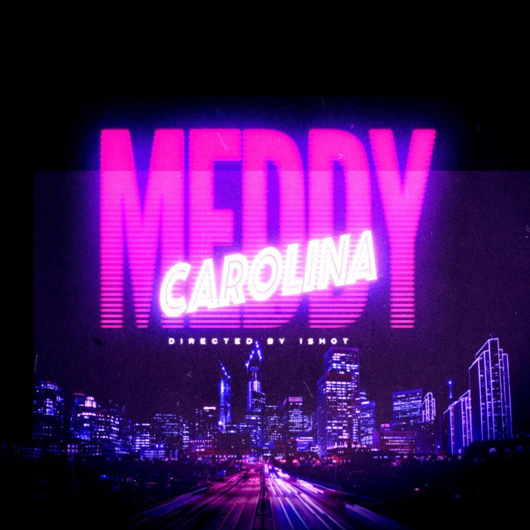 Meddy – Carolina | Download mp3