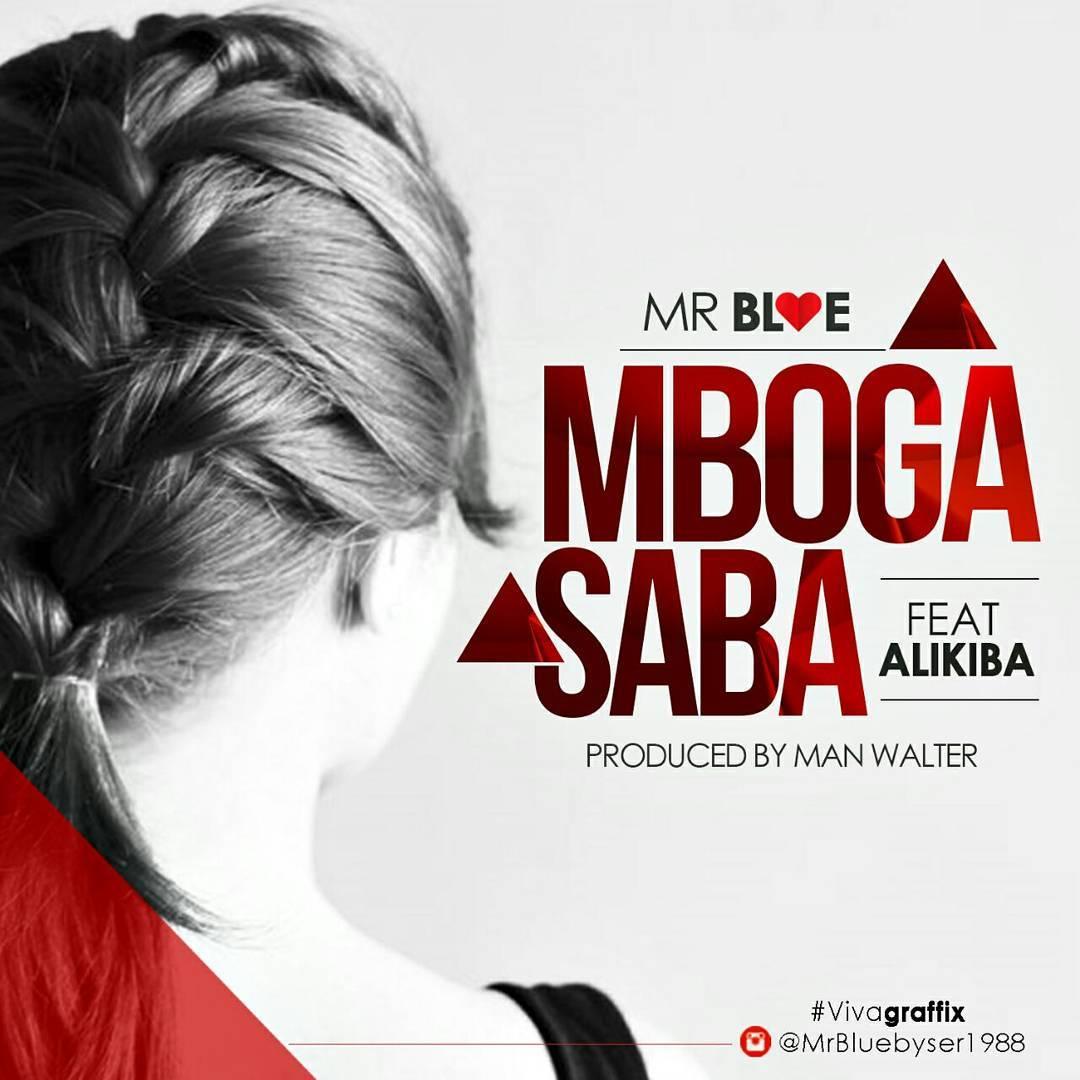 Mr. Blue Ft. Alikiba – Mboga Saba | Download Mp3