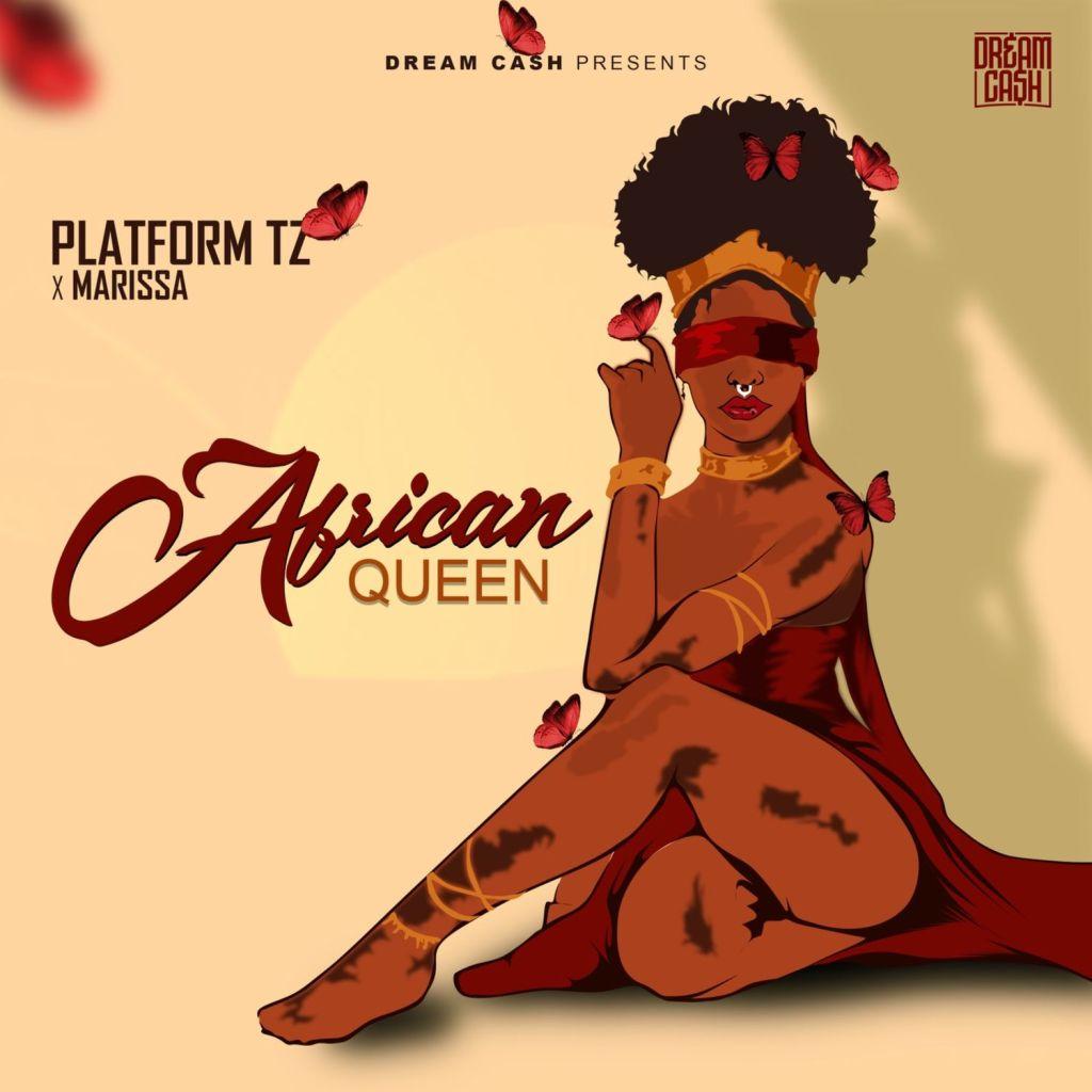 Platform Ft. Marissa – African Queen | Download Mp3 Audio