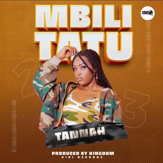Tannah – Mbili tatu | Download