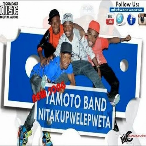 Yamoto Band - Nitakupwelepweta | Download Mp3