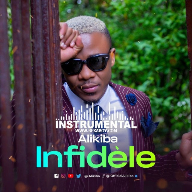 Alikiba – Infide?le (Beat)| Download INSTRUMENTAL
