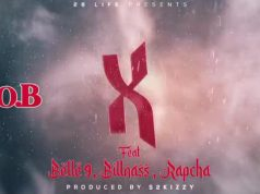DOWNLOAD B O B ft Belle 9, Billnass, Rapcha – X - B O B were back featuring ft Belle 9, Billnass, Rapcha – X | Download mp3.