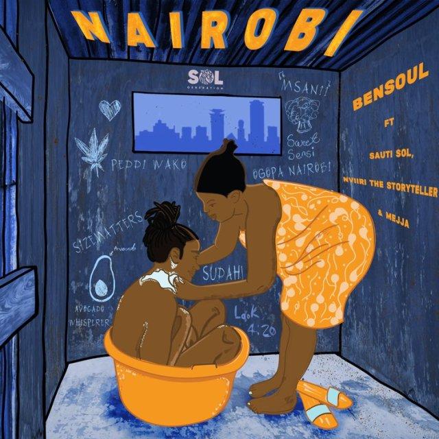 Bensoul ft Sauti Sol, Nviiri the Storyteller, Mejja - Nairobi | Download mp3 Audio.