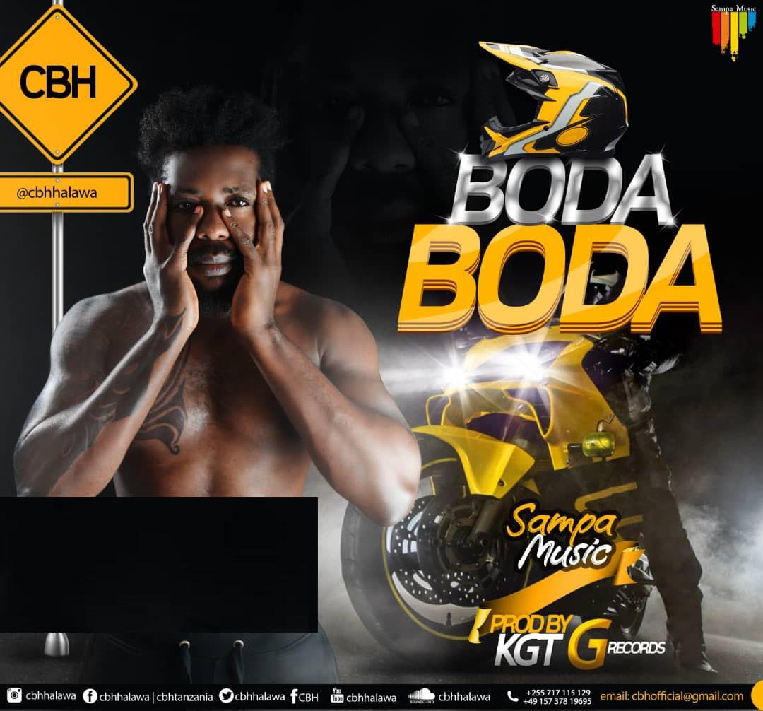 CBH - Bodaboda | Download Audio