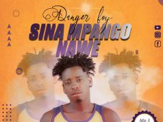 Danger Boy - Sina Mpango Nawe (Singeli) | Download Audio