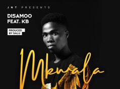 Disamoo Ft KB - Mkwala | Download Audio
