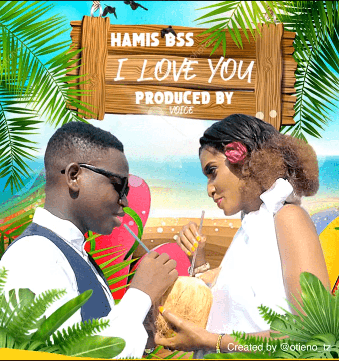 Hamis Bss – Love You | Download mp3 Audio