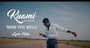 Kuami Eugene – Wish Me Well | Download mp3 Audio
