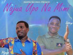 Lemy zadock ft Emmanuel Mgogo – Najua Upo Na mimi | Download Audio