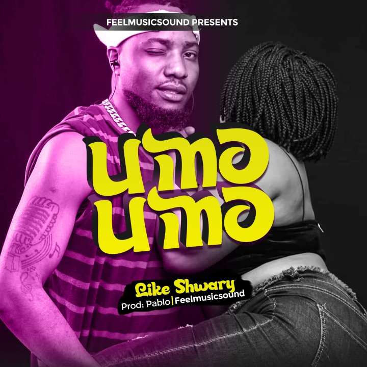 Like Shwary has released new song titled as Umoumo | Download and listen mp3.