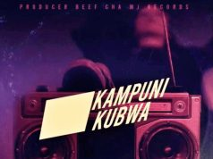 Lord Eyez Ft. Damian Soul – Kampuni Kubwa | Download Mp3 Audio