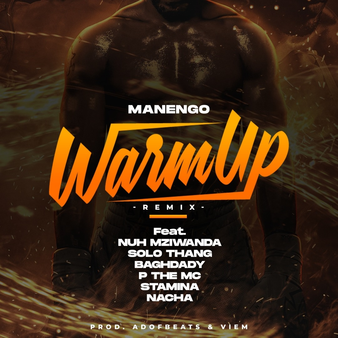 Manengo Ft Stamina, Nacha ,Baghdad, P the Mc , Moni centrozone , Nuh mziwanda - Warm Up (remix)